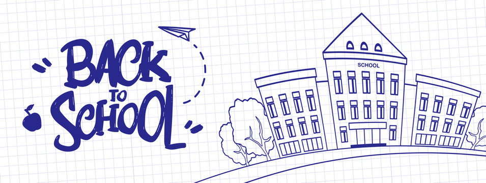 Hand drawn typographic lettering of Back to School with School Building on sheet of exercise book background