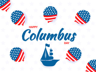 Happy Columbus Day greeting card design with illustration of ship and decorated balloons made by American flag color on white background.