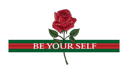 Rose and typography, Be your self woman slogan, tee shirt graphic, printed design. t-shirt printing and embroidery apparel.
