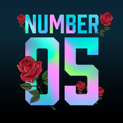 Number 5 Holographic typography and roses, tee shirt graphic, printed design.
