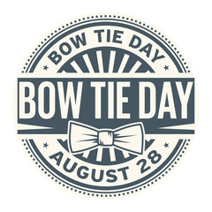 Bow Tie Day, August 28