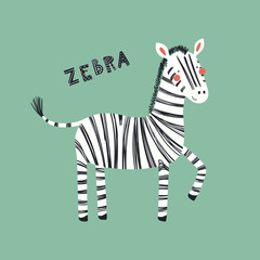 Poster Illustrations Hand drawn vector illustration of a cute funny zebra, with lettering quote. Isolated objects. Scandinavian style flat design. Concept for children print.