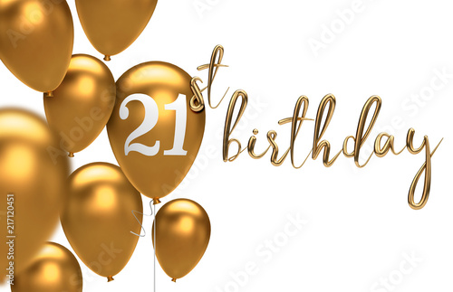 Gold Happy 21st Birthday Balloon Greeting Background 3D Rendering