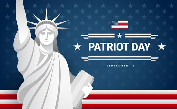 Patriot Day banner design - USA flag, text Patriot Day September 11, statue of Liberty, dark blue background - vector illustration