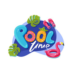 Swimming pool time cute letters. Vector label, sticker or print design. Flamingo float kids toys. Doodle illustration