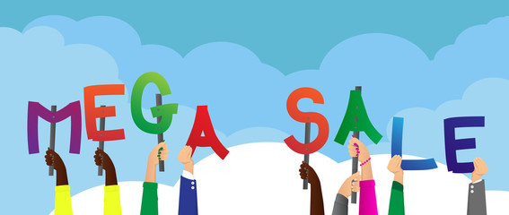 Diverse hands holding letters of the alphabet created the word Mega Sale. Vector illustration.