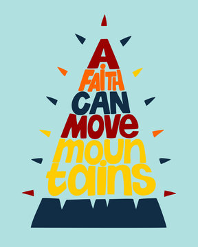 Hand lettering with biblical background A faith can move mountains