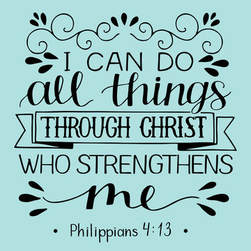 Hand lettering with bible verse I can do ALL things through CHRIST who strengthens me.