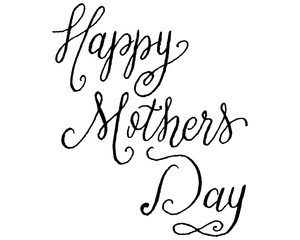 Vector Hand Lettered Nib Pen and Black Ink Happy Mother's Day Phrase.
