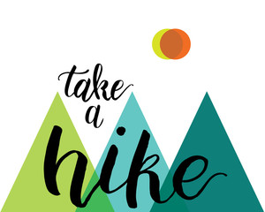 Camping mountain take a hike typography, t-shirt graphics, vectors