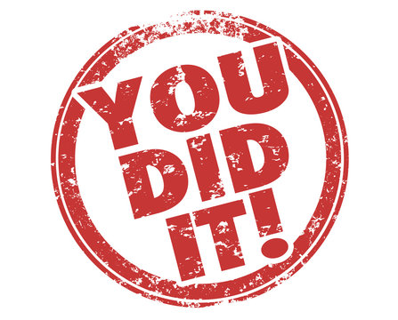You Did It Success Accomplishment Winner Stamp Illustration