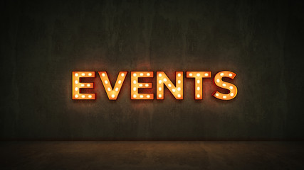 Neon Sign on Brick Wall background - Events. 3d rendering