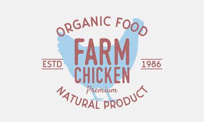 Farm Chicken vintage logo. Chicken silhouette. Vintage poster for restaurant, meat shop. Logo Template. Vector illustration