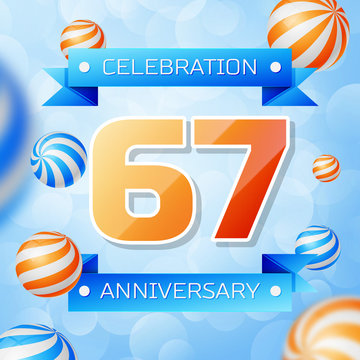 Realistic Sixty seven Years Anniversary Celebration design banner. Gold numbers and blue ribbons, balloons on blue background. Colorful Vector template elements for your birthday party