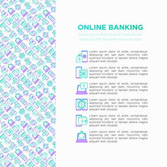 Online banking concept with thin line icons: deposit app, money safety, internet bank, contactless payment, credit card, check balance, mobile support, blockchain. Modern vector illustration.
