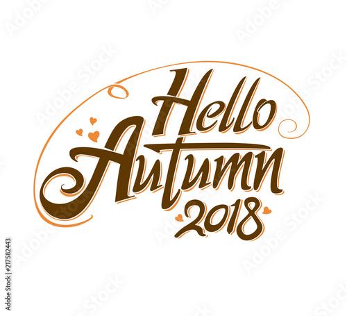 Hello Autumn 2018 Inscription Design Seasonal Symbol Welcome Label