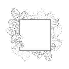 Vector frame with strawberry. Fruits, flowers, leaves. Sketch illustration