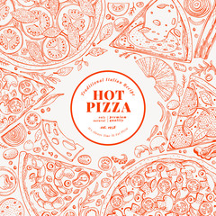 Pizza design template. Hand drawn vector fast food illustration. Sketch style vintage Italian pizza background.