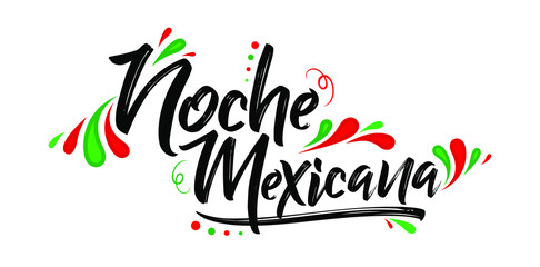 Noche mexicana, Mexican night spanish text, banner vector celebration Wall mural