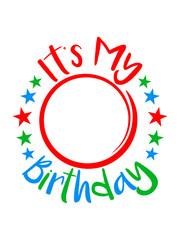 kreis rund zahl It's My Birthday geburtstag feiern party jubiläum fest geschenke spaß geburtstagskind kind älter jahr alt clipart