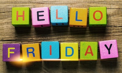 Hello Friday message  written on cubes