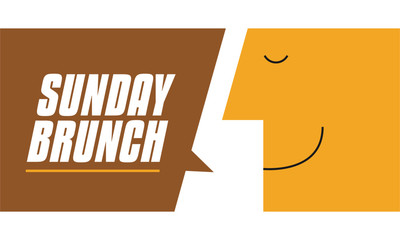 Sunday Brunch speech bubble vector illustration. Man saying Sunday Brunch. Business and Digital marketing concept for website and banners promotions