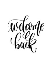 welcome back - hand lettering inscription text