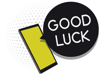Writing note showing Good Luck. Business photo showcasing A positive fortune or a happy outcome that a person can have Cell phone receiving text messages chat information using applications.