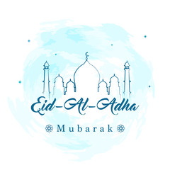 Eid Al Adha Mubarak Vector illustration, Typography with beautiful mosque on blue watercolor splash background, Greeting card for Muslim community festival.