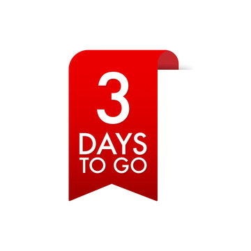 3 Days to go Red Label. Red Web Ribbon. Vector illustration.