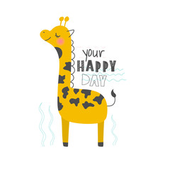 Hand drawn vector illustration of a cute funny giraffe with lettering quote Your Happy Day. Isolated objects. Scandinavian style flat design. Concept for children print.
