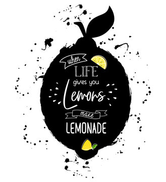 when life give you lemon make lemonade