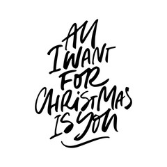 All I Want For Christmas Is You Lettering