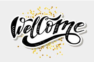 Welcome lettering Calligraphy Brush Text Holiday Vector Sticker