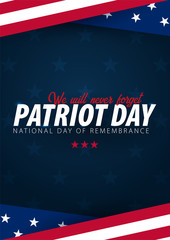 Patriot day promotion, advertising, poster, banner, template with American flag. American patriot day wallpaper.