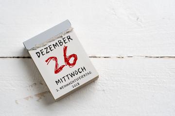 Kalenderblatt mit 26. Dezember 2018, 1. Weihnachtsfeiertag auf Holzuntergrund