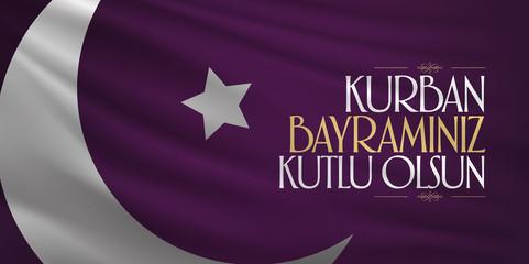 Feast of the Sacrif (Eid al-Adha Mubarak) Feast of the Sacrifice Greeting (Turkish: Kurban Bayraminiz Kutlu Olsun) Holy month of muslim community with purple flag billboard.