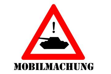 Mobilmachung Kriegsbereit Panzer Warnschild