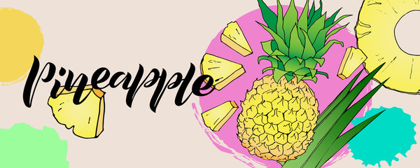 Design of banner with handwritten lettering of pineapple. Composition of text and illusstrations of ananas for label, menu, icon with texture. Black line sketched hand painted fruits