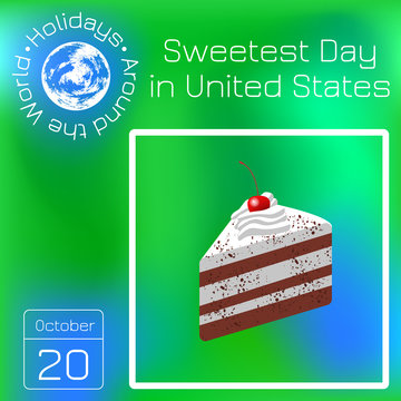 Sweetest Day. Series calendar. Holidays Around the World. Event of each day of the year.