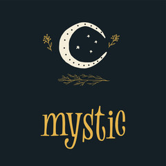 Mystic moon vector hand drown illustration with lettering sign