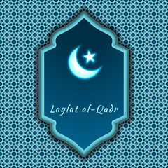 Laylat al-Qadr-greeting card decorated with oriental ornament with a window, which shines a crescent and a star for the festival of the Muslim community. Graphic design element. Vector illustration.