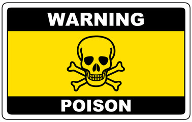 Poison, danger sign warning, vector dangerous symbol.