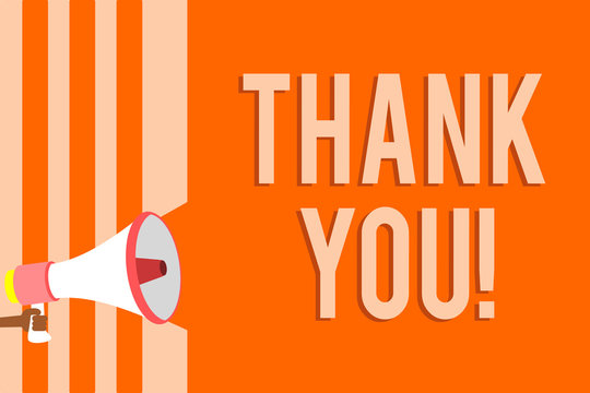 Writing note showing Thank You. Business photo showcasing replaying on something good or greetings with pleased way Megaphone loudspeaker orange stripes important message speaking loud.