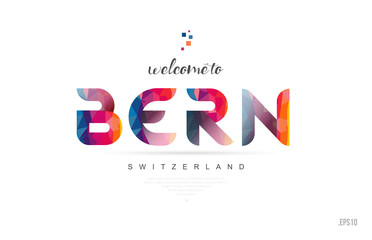 Welcome to bern switzerland card and letter design typography icon