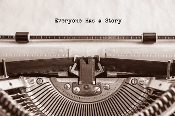 printed on retro Everyone Has a Story typewriter paper. writer