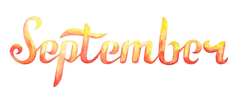 September watercolor lettering typography isolated on white background.