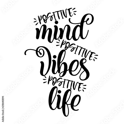 Positive Mind Positive Vibes Positive Life Funny Hand Drawn