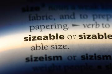 sizeable