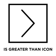 Is greater than icon vector isolated on white background, Is greater than sign , line and outline elements in linear style